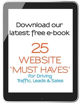 25 Website Must Haves for driving traffic, leads & sales